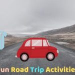 Fun Road Trip Activities