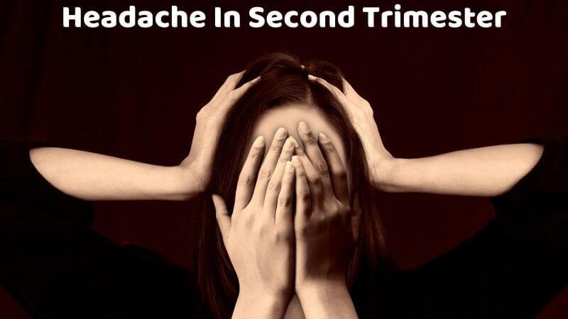 Headache in second trimester