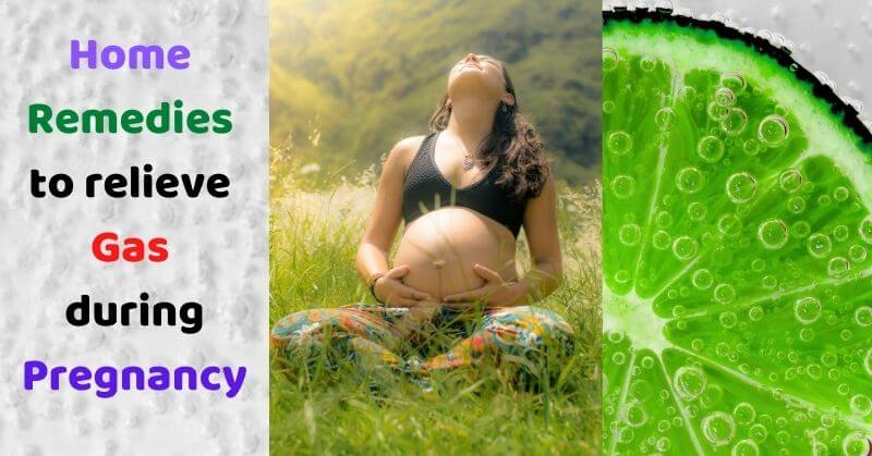 Home Remedies to relieve Gas during Pregnancy