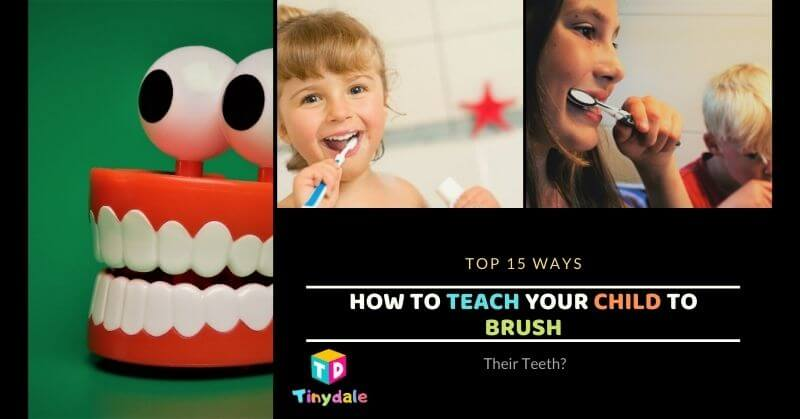 How To Teach Your Child To Brush