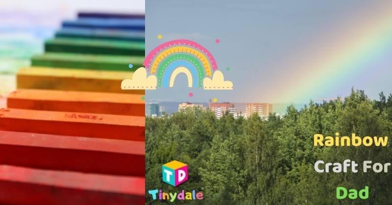 Rainbow Craft For Dad