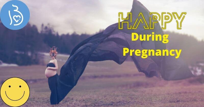 Tips To Stay Happy During Pregnancy - tinydale